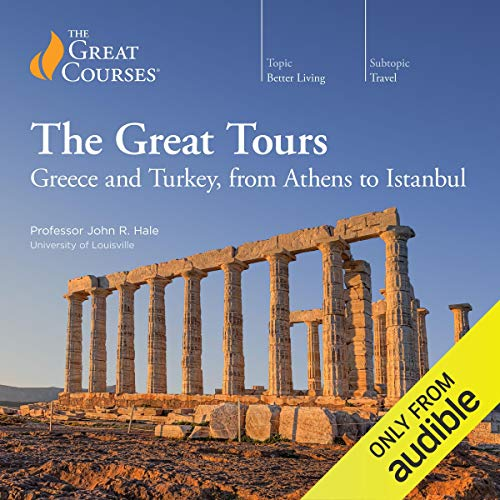 Great Tours: Greece and Turkey, from Athens to Istanbul audiobook cover art