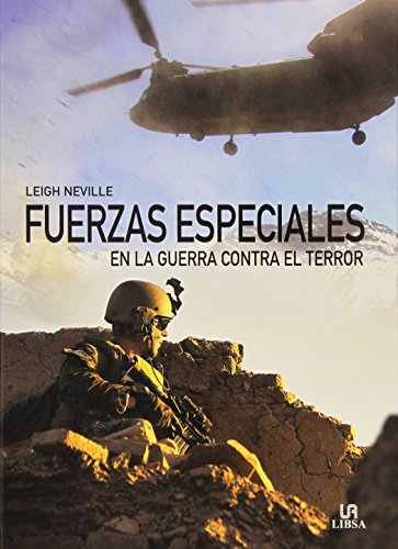 Fuerzas Especiales En La Guerra Contra El Terror (Historia Militar)