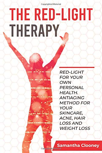 51fJut67S L - The Red Light Therapy: Red-Light for Your Own Personal Health. Antiaging Method for Your Skincare, Acne, Hair Loss and Weight Loss