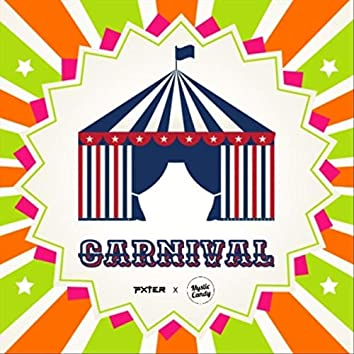 Carnival (feat. Mystic Candy)