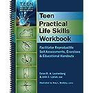 Teen Practical Life Skills Workbook - Facilitator Reproducible Self-Assessments, Exercises & Educational Handouts (Teen Mental Health & Life Skills Workbook)