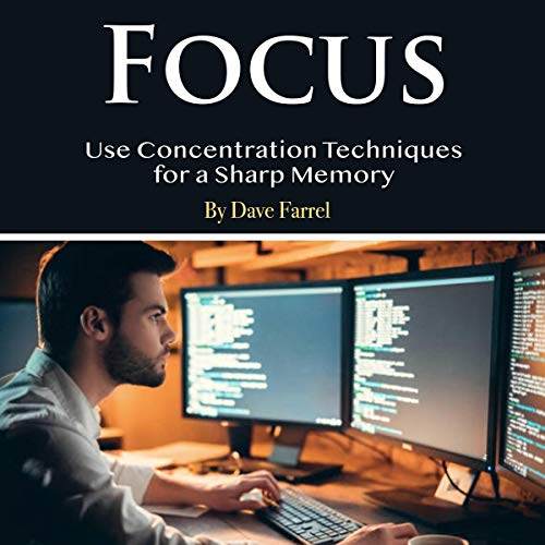 Focus: Use Concentration Techniques for a Sharp Memory Titelbild