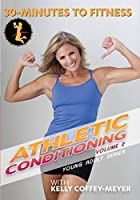 30 Minutes to Fitness: Athletic Conditioning 2 [DVD] [Import]