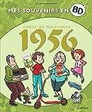 Mes souvenirs en BD - Tome 17 - 1956