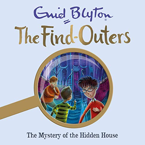 The Mystery of the Hidden House     The Find-Outers, Book 6              By:                                                                                                                                 Enid Blyton                               Narrated by:                                                                                                                                 Thomas Judd                      Length: 4 hrs and 24 mins     1 rating     Overall 5.0