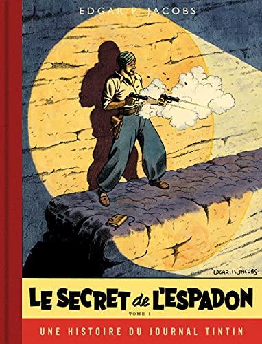 Blake & Mortimer - Tome 1 - Le Secret de l'Espadon - Tome 1 / Edition spéciale (Journal Tintin) (Blake & Mortimer, 1)