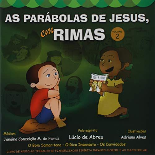 As Parábolas de Jesus em Rimas - Volume 2