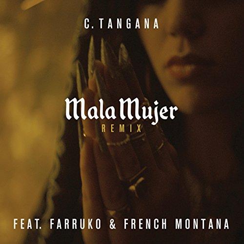 Mala Mujer (Remix) [Explicit]
