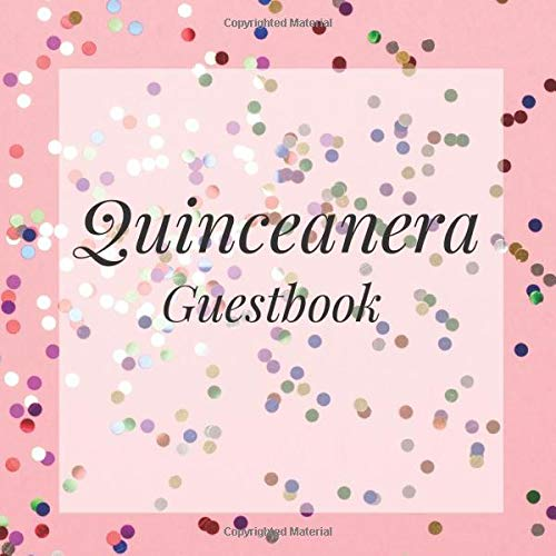 Quinceanera Guestbook: Pink Confetti Gold Happy Birthday Event Signing Celebration Guest Visitor Book w/ Photo Space Gift Log - Party Reception Advice ... for Special Sweet Memories - Unique Idea