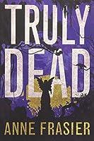 Truly Dead (Elise Sandburg)