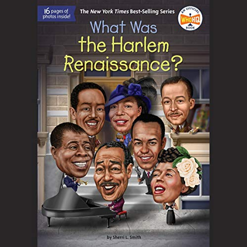 What Was the Harlem Renaissance?: What Was?