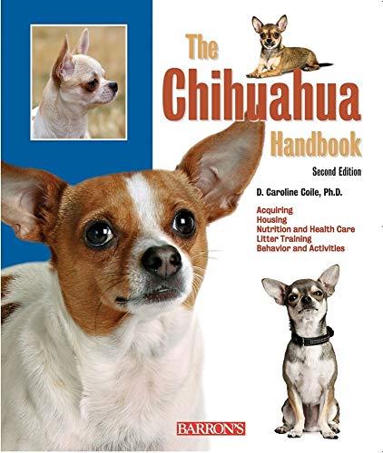 The Chihuahua Handbook (B.E.S. Pet Handbooks)