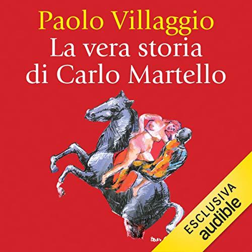 La vera storia di Carlo Martello copertina
