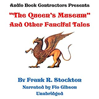 """""""The Queen's Museum"""" and Other Fanciful Tales cover art"""