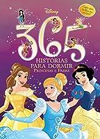 365 Histórias Para Dormir. Princesas e Fadas Disney - Volume 1. Capa que Brilha no Escuro