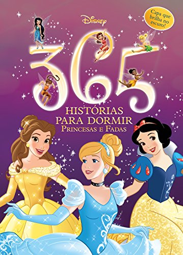 365 Historias Para Dormir - Princesas e Fadas