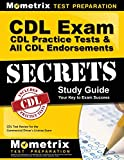 CDL Exam Secrets - CDL Practice Tests & All CDL Endorsements Study Guide: CDL Test Review for the Commercial Driver s License Exam