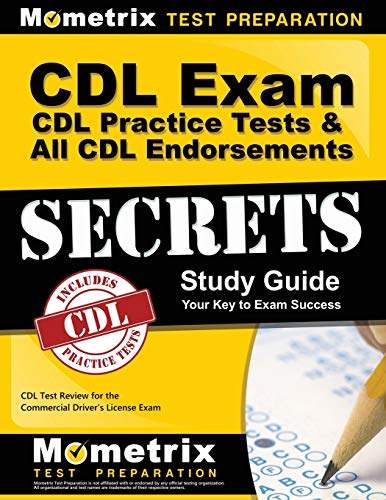 CDL Exam Secrets - CDL Practice Tests & All CDL Endorsements Study Guide: CDL Test Review for the Commercial Driver