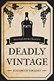 Deadly Vintage