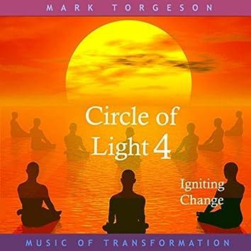 Circle of Light 4: Igniting Change