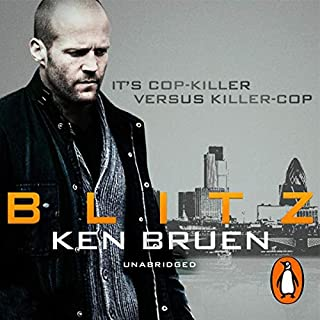 Blitz                   By:                                                                                                                                 Ken Bruen                               Narrated by:                                                                                                                                 David John                      Length: 4 hrs and 55 mins     8 ratings     Overall 3.4