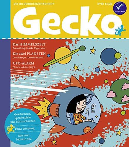 Gecko Kinderzeitschrift Band 81: Die Bilderbuchzeitschrift