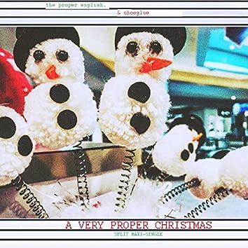 A Very Proper Christmas (W/ Shoeglue)
