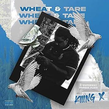Wheat & Tare