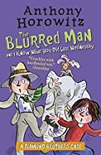 The Diamond Brothers in The Blurred Man & I Know What You Did Last Wednesday by Anthony Horowitz (2016-05-05)