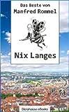 Nix Langes (German Edition)