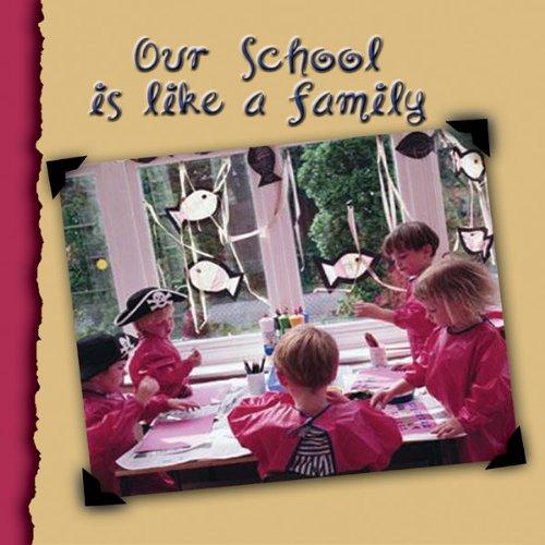 Couverture de Our School Is Like a Family