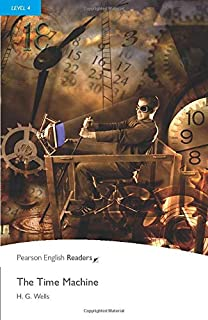 L4: Time Machine (2nd Edition) (Penguin Readers, Level 4)