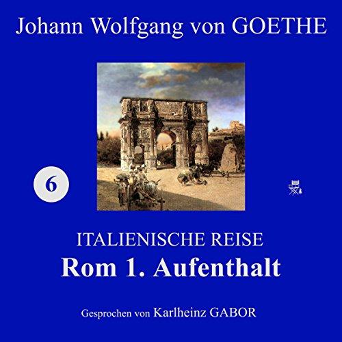 Rom 1. Aufenthalt (Italienische Reise 6) Titelbild
