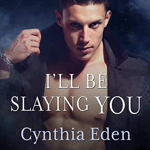 I'll Be Slaying You audiobook cover art