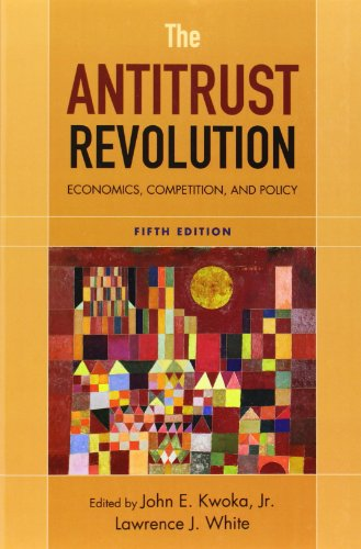 The Antitrust Revolution: Economics, Competition, and...