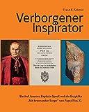 """Verborgener Inspirator – Bischof Joannes Baptista Sproll und die Enzyklika """"Mit brennender Sorge"""" von Papst Pius XI."""