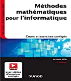 Méthodes mathématiques pour l'informatique - 5e éd. - Cours et exercices corrigés