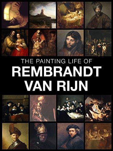The painting life of Rembrandt van Rijn