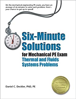 Six-Minute Solutions for Mechanical PE Exam Thermal and Fluids Problems