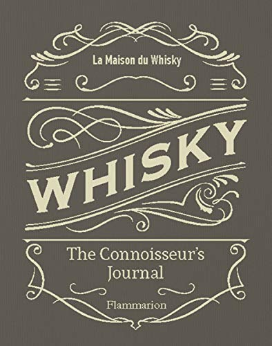 Whisky:: The Connoisseur's Journal