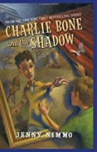 Children of the Red King #7: Charlie Bone and the Shadow by Jenny Nimmo (2008-09-01)