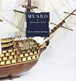 Museo De Modelismo Naval (CATALOGO DE EXPOSICION)