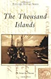 The Thousand Islands (Postcard History Series)