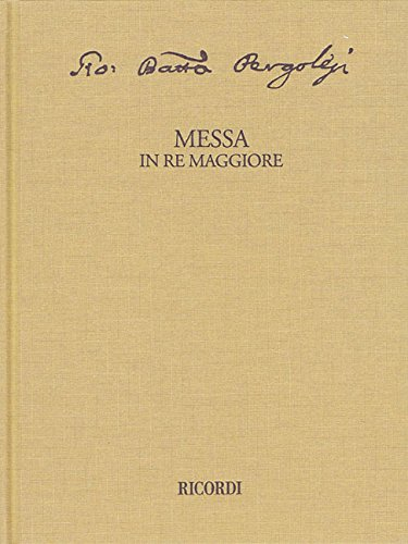 Messa in Re Maggiore Critical Edition Full Score, Hardbound With Commentary