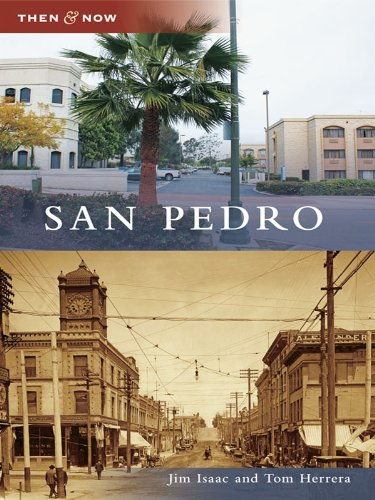 San Pedro (Then and Now) (English Edition)