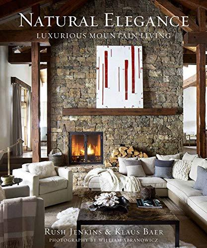 Natural Elegance: Luxurious Mountain Living