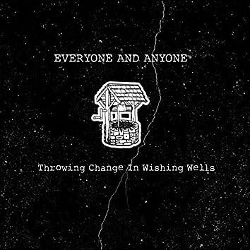 Throwing Change in Wishing Wells