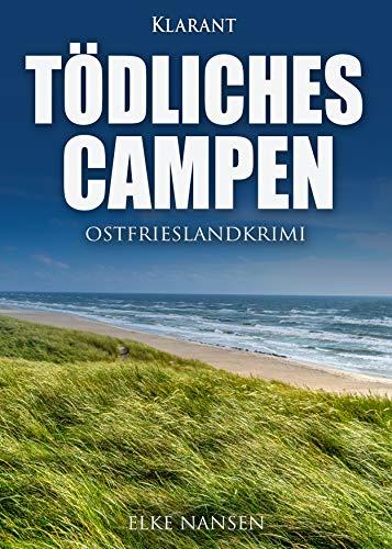 Tödliches Campen. Ostfrieslandkrimi (Faber und Waatstedt ermitteln 6)