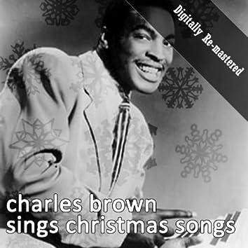 Charles Brown Sings Christmas Songs (Digitally Re-mastered)