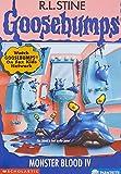 Monster Blood IV (Goosebumps, No. 62)